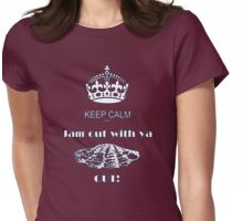 KEEP CALM AND JAM OUT WITH YA CLAM OUT Womens Fitted T-Shirt