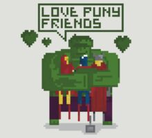 LOVE PUNY FRIENDS T-Shirt