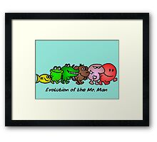 EVOLUTION OF THE MR. MAN Framed Print