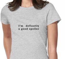 Good Speller Womens Fitted T-Shirt