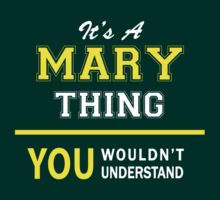 It's A MARY thing, you wouldn't understand !! by satro