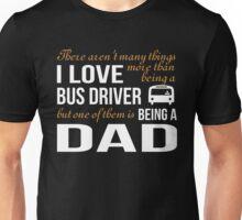 BUS DRIVER DAD T-SHIRT Unisex T-Shirt