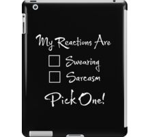 My Reactions Are iPad Case/Skin