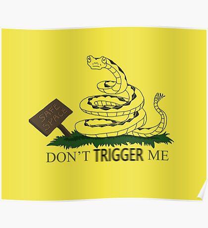 Don't TRIGGER Me Poster