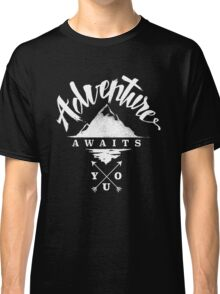 Adventure Awaits You Classic T-Shirt