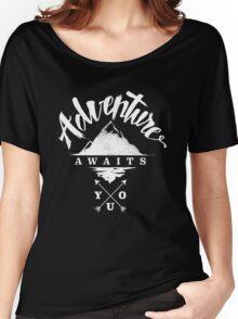 Adventure Awaits You Women's Relaxed Fit T-Shirt