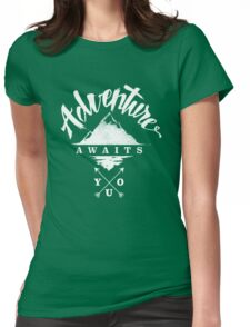 Adventure Awaits You Womens Fitted T-Shirt