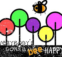 Everybody's Gonna Bee Happy by The Lazy Beach
