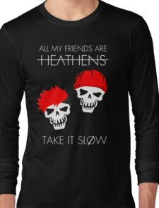 HEATHENS SKULLS Long Sleeve T-Shirt