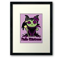 Hello Mistress Framed Print