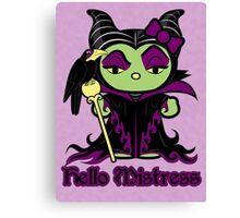 Hello Mistress Canvas Print
