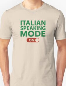 Italian Speaking Mode On T-Shirt