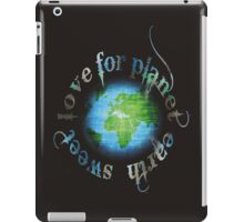 Sweet Love for Planet Earth iPad Case/Skin