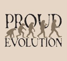 Proud Evolution Man by himmstudios