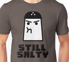Still Salty Unisex T-Shirt