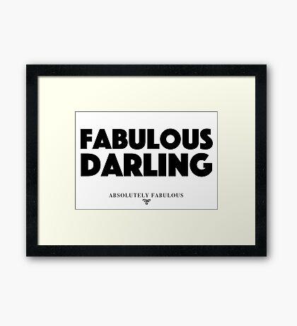Absolutely Fabulous - Fabulous Darling Framed Print