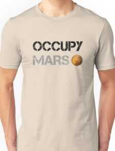 Occupy Mars Unisex T-Shirt