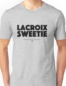 Absolutely Fabulous - Lacroix Sweetie Unisex T-Shirt