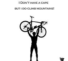 I'm not a super-hero but I do climb mountains! by DaniBee37