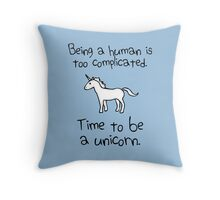Time To Be A Unicorn Throw Pillow