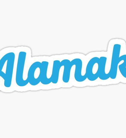 Alamak! (oh my god! oh my goodness! in Malay or Singlish)  Sticker