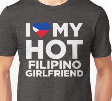 I Love My Hot Filipino Girlfriend Unisex T-Shirt