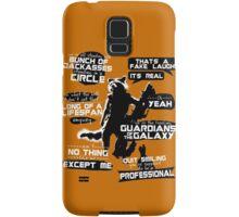 Rocket Raccoon Quotes Samsung Galaxy Case/Skin