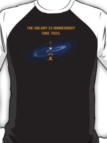 The Galaxy is Dangerous T-Shirt