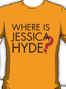 Utopia - Where is Jessica Hyde ? T-Shirt