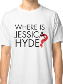 Utopia - Where is Jessica Hyde ? Classic T-Shirt