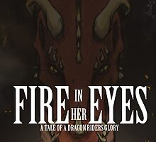 Fire in her Eyes by Jessica Dowdy