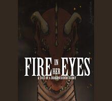 Fire in her Eyes Unisex T-Shirt