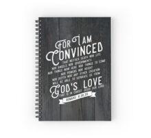 ROMANS 8:38,39 Spiral Notebook
