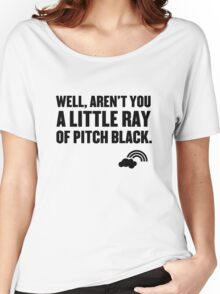 Well aren't you a little ray of pitch black. Women's Relaxed Fit T-Shirt