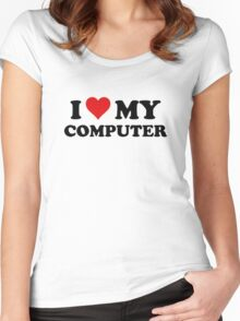 I Love My Computer Women's Fitted Scoop T-Shirt