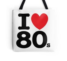 I Love 80s Tote Bag