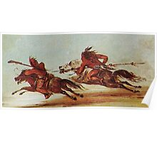 War on the plains, Indian, Warriors, Comanche, Osage, warrior. Painting, George Catlin, 1834 Poster