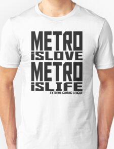 Metro is Love, Metro is Life Unisex T-Shirt