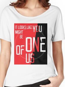 You might be One of Us Women's Relaxed Fit T-Shirt