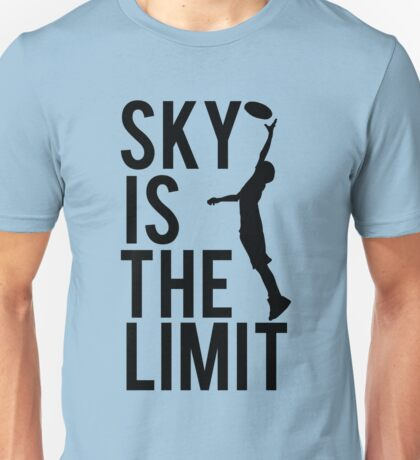 Sky Is The Limit T-Shirt