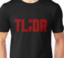 TL;DR Unisex T-Shirt