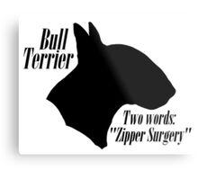 Bull Terrier- warning Metal Print