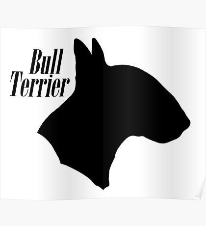 Bull Terrier pride! Poster
