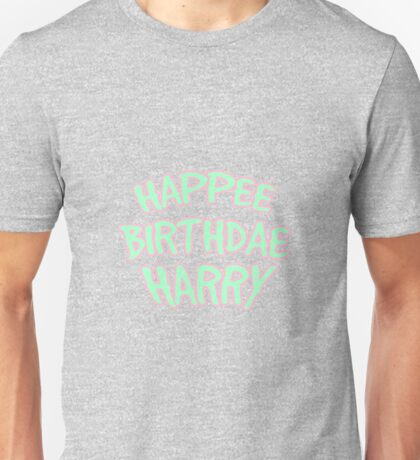 Happee Birthdae Harry  Unisex T-Shirt