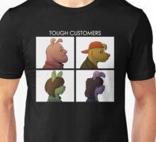 tough customers Unisex T-Shirt