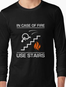 In Case of Fire Sign Long Sleeve T-Shirt