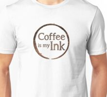 Coffee Is My Ink Unisex T-Shirt