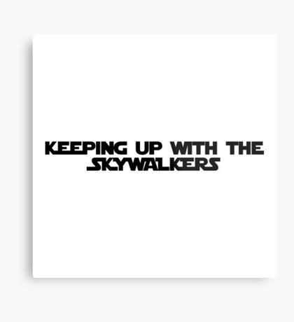keeping up with the skywalkers Metal Print