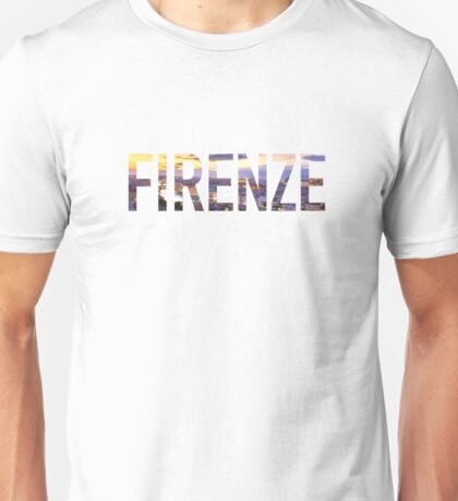 Firenze Florence Italy Unisex T-Shirt