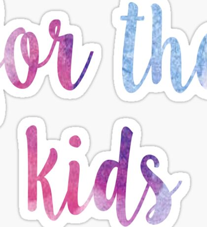 for the kids watercolor sticker Sticker